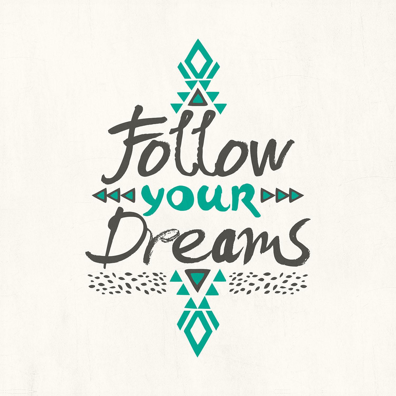 DiaNoche Designs Artist | Pom Graphic Design - Follow Your Dreams